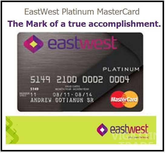 eastwest bank credit card apply here for free assistance vigattin trade. Black Bedroom Furniture Sets. Home Design Ideas